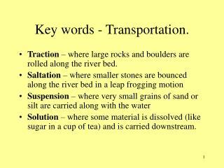 Key words - Transportation.