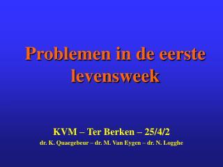 Problemen in de eerste levensweek