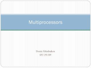 Multiprocessors
