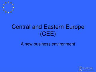Central and Eastern Europe (CEE)