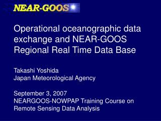 Operational oceanographic data exchange and NEAR-GOOS Regional Real Time Data Base