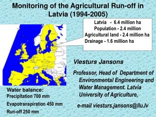 Monitoring of the Agricultural Run-off in Latvia (1994-2005 )