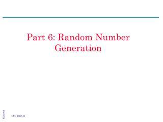 Part 6: Random Number Generation