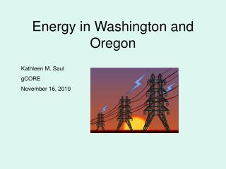 Energy in Washington and Oregon