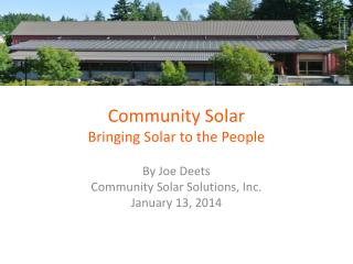 Community Solar Bringing Solar to the People