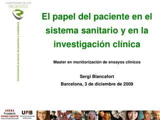 El papel del paciente en el sistema sanitario y en la investigación clínica
