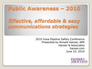 Public Awareness – 2010   E ffective, affordable & easy  communications strategies