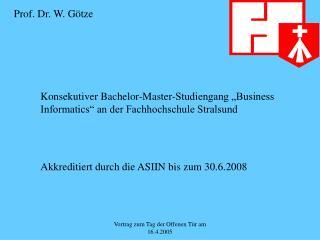 """Konsekutiver Bachelor-Master-Studiengang """"Business Informatics"""" an der Fachhochschule Stralsund"""