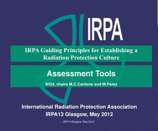 International Radiation Protection Association IRPA13 Glasgow, May 2012