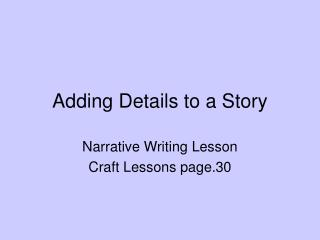 Adding Details to a Story