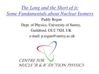 The Long and the Short of it: Some Fundamentals about Nuclear Isomers