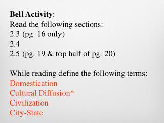 Bell Activity : Read the following sections: 2.3 (pg. 16 only) 2.4