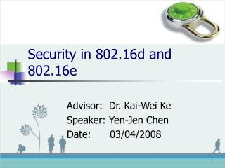 Security in 802.16d and 802.16e