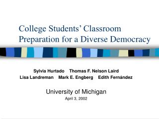 College Students' Classroom Preparation for a Diverse Democracy