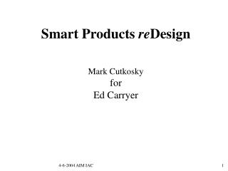 Smart Products  re Design