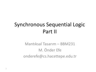 Synchronous Sequential Logic Part II