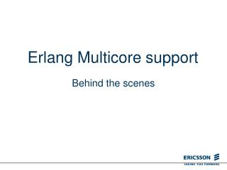 Erlang Multicore support