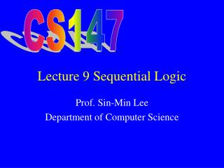 Lecture 9 Sequential Logic