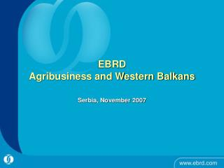 EBRD  Agribusiness and Western Balkans