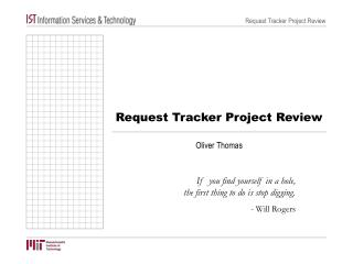 Request Tracker Project Review