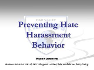 Preventing Hate Harassment Behavior