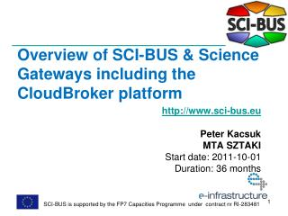 Overview of SCI-BUS & Science Gateways including the CloudBroker platform