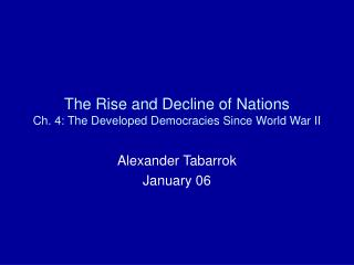 The Rise and Decline of Nations Ch. 4: The Developed Democracies Since World War II