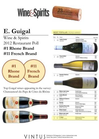 E. Guigal Wine & Spirits  2012 Restaurant Poll  #1 Rhone Brand #11 French Brand