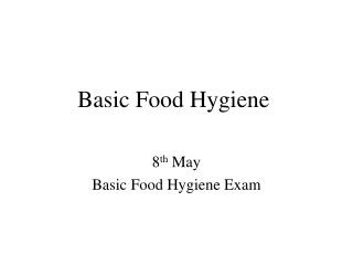 Basic Food Hygiene
