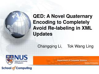 QED: A Novel Quaternary Encoding to Completely Avoid Re-labeling in XML Updates