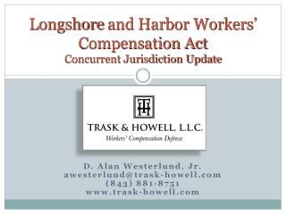 Longshore  and Harbor Workers' Compensation Act Concurrent Jurisdiction Update