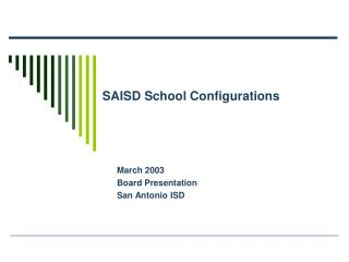 SAISD School Configurations