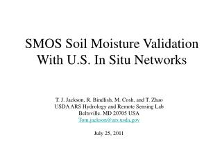 SMOS Soil Moisture Validation With U.S. In Situ Networks