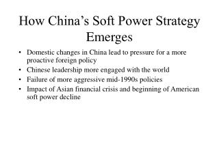 How China's Soft Power Strategy Emerges