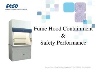 Fume Hood Containment  Safety Performance