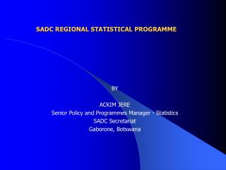 SADC REGIONAL STATISTICAL PROGRAMME