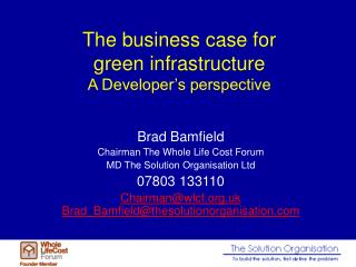 The business case for  green infrastructure A Developer s perspective