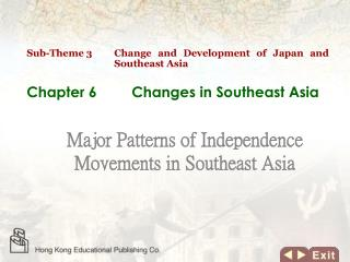 Chapter 6 	Changes in Southeast Asia
