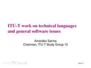 ITU-T work on technical languages and general software issues