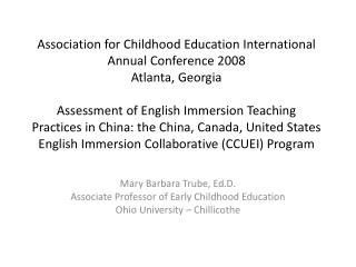 Mary Barbara  Trube ,  Ed.D . Associate Professor of Early Childhood Education
