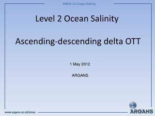 Level 2 Ocean Salinity  Ascending-descending delta OTT