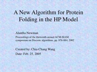 A New Algorithm for Protein Folding in the HP Model