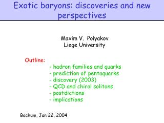 Exotic baryons: discoveries and new perspectives