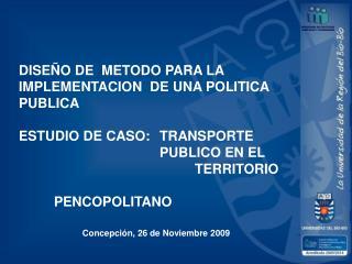 DISEÑO DE  METODO PARA LA  IMPLEMENTACION  DE UNA POLITICA PUBLICA