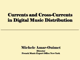 Michele Amar-Ouimet Director French Music Export Office New York