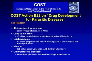 "COST Action B22 on ""Drug Development for Parasitic Diseases"""