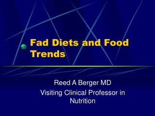 Fad Diets and Food Trends