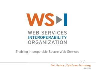 Enabling Interoperable Secure Web Services