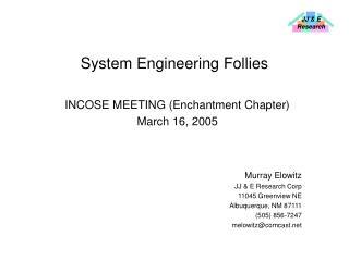System Engineering Follies