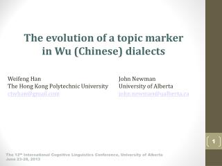 The evolution of a topic marker  in Wu (Chinese) dialects